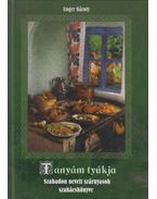 Tanyám tyúkja (dedikált) - Unger Károly