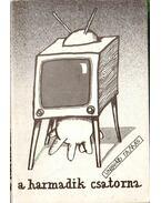 A harmadik csatorna - Ungvári Tamás