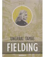 Fielding - Ungvári Tamás