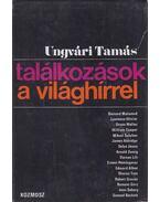 Találkozások a világhírrel - Ungvári Tamás