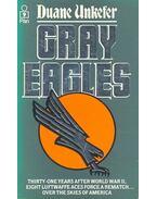 Gray Eagles - UNKEFER, DUANE