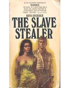 The Slave Stealer - UPCHURCH, BOYD
