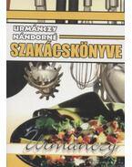 Urmánczy Nándorné szakácskönyve - Urmánczy Nándorné