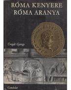 Róma kenyere, Róma aranya - Ürögdi György