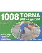 1008 torna játék és gyakorlat - Kézikönyv tanároknak, edzőknek, versenyzőknek - Ursula Häberling, Spöhel