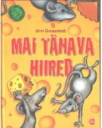 Mai tänava hiired - Urvi Grossfeldt