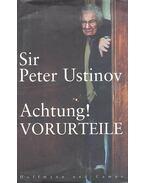 Achtung! Vorurteile - Ustinov, Peter