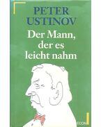 Der Mann, der es leicht nahm - Ustinov, Peter