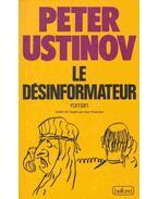 Le désinformateur - Ustinov, Peter