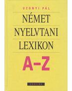 Német nyelvtani lexikon A-Z - Uzonyi Pál
