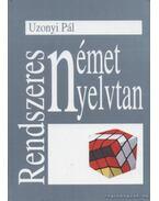 Rendszeres német nyelvtan - Uzonyi Pál