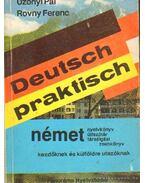 Deutsch praktisch - Uzonyi Pál, Rovny Ferenc