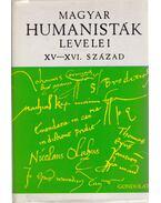 Magyar humanisták levelei XV-XVI. század - V. Kovács Sándor