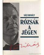 Rózsák a jégen - Váci Mihály
