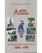 Athén - Atlanta - Ivanics Tibor, Bende István