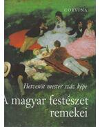 A Magyar festészet remekei - Vadas József