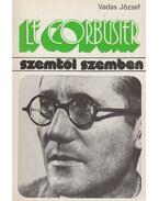 Le Corbusier - Vadas József