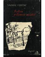 Ketten a Remete utcából - Vadász Ferenc