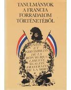 Tanulmányok a francia forradalom történetéből - Vadász Sándor