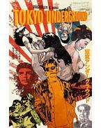 Tokyo Underground - Vágvölgyi B. András
