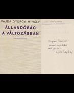 Állandóság a változásban (dedikált) - Vajda György Mihály