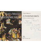 A fasizmusról (dedikált) - Vajda Mihály