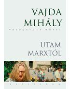 Utam Marxtól - Vajda Mihály