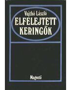Elfelejtett keringők - Vajthó László