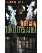 Tökéletes alibi - Valley, Leslie