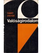 Valóságirodalom (dedikált) - Fábry Zoltán