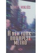 A New York-Budapest metró - Vámos Miklós