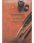 Apák könyve - Vámos Miklós