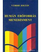 Humán erőforrás menedzsment - Vámosi Zoltán