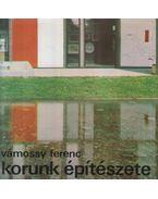 Korunk építészete - Vámossy Ferenc