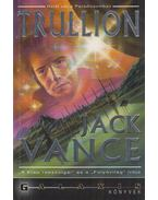 Trullion - Vance, Jack