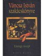 Váncsa István szakácskönyve - Váncsa István