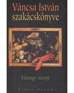 Váncsa István szakácskönyve (dedikált) - Váncsa István