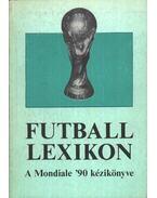 Futball lexikon A Mondiale '90 kézikönyve - Vándor Kálmán