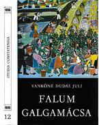 Falum, Galgamácsa - Vankóné Dudás Juli