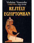 Rejtély Egyiptomban - Vanoyeke, Violaine