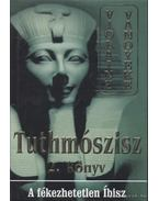 Tuthmószisz 2. könyv - Vanoyeke, Violaine