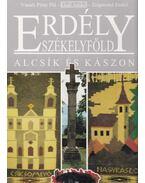 Erdély-Székelyföld - Alcsík és Kászon - Váradi Péter Pál, Gaál Anikó, Zsigmond Enikő