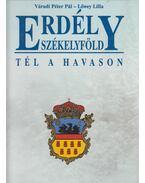 Erdély - Székelyföld - Tél a Havason - Váradi Péter Pál, Lőwey Lilla