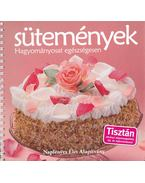 Sütemények - Hagyományosat egészségesen - Váradi Tibor