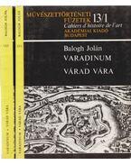 Varadinum - Várad vára I-II. kötet - Balogh Jolán