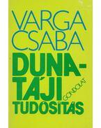 Duna-táji tudósítás (dedikált) - Varga Csaba