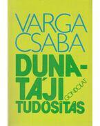 Duna-táji tudósítás - Varga Csaba