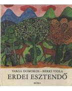 Erdei esztendő - Varga Domokos, Berki Viola