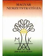 Magyar nemzetstratégia (dedikált) - Varga Domokos György