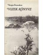 Vizek könyve - Varga Domokos